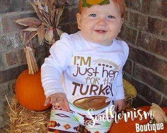Thanksgiving Shirt, Turkey Shirt, Personalized Thanksgiving, Fall Shirt, Turkey, Im only here for the Turley, funny Turkey shirt, boys girls