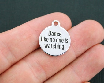 Dance Charm Polished Stainless Steel - Dance like no one is watching - Exclusive Line - Quantity Options  - BFS088