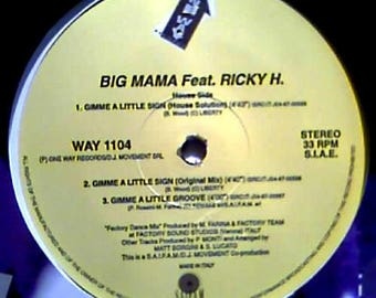 Big Mama Feat. Ricky H----Gimme A Little Sign--(Made in Italy)