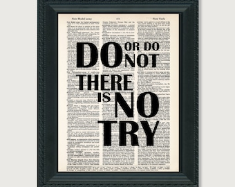 Do Or Do Not There Is No Try - Yoda - Inspirational Quote - Dictionary Print Book Art Print