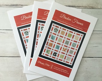 Broken Frames - printed quilt pattern- baby, lap, and twin sizes - layer cake and charm pack friendly