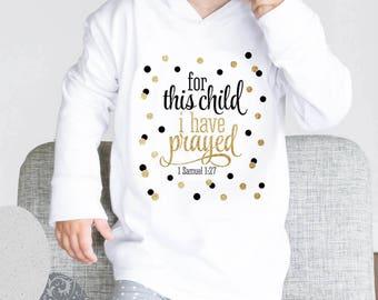 Scripture 1 Samuel 1:27 Christian Hoodie - baby shower gift, newborn gift, Christian apparel, Jesus, bible, baby hoodie, my first hoodie