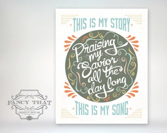8x10 art print - Blessed Assurance - This is My Story, This is My Song. Aged Typography Christian Hymn Poster Art Print