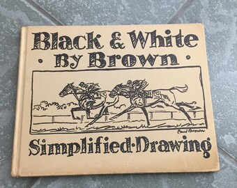 """Hard back book """"Black and White"""" simplified drawings by BROWN"""