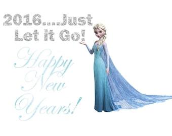 New Years Shirt, New Years Onesie, Elsa. Frozen, Let It Go