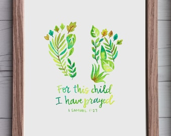 1 Samuel 1:27 | For this child I have prayed | 8x10 Print | Christian Print | Baby