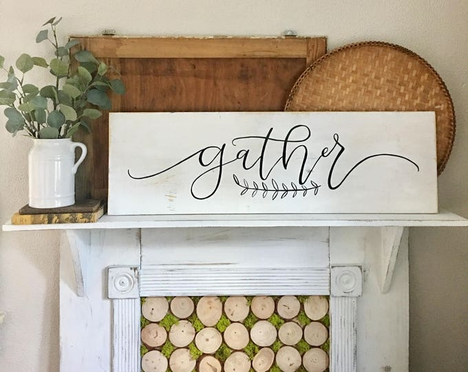 Hand Painted Hand Lettered Wooden Sign Gather