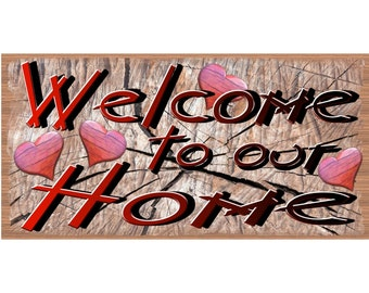 Welcome Wood Signs - Welcome Plaque - GS 2704 - Welcome to Our Home
