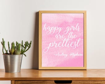 Happy Girls Are the Prettiest Printable | Watercolor Audrey Hepburn Quote Print | Nursery Art | Motivational Quote | Office Decoration