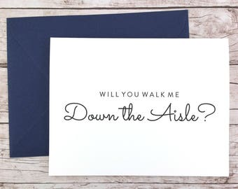 Will You Walk Me Down the Aisle Card, Wedding Card, Father of the Bride, Dad Card, Father of the Bride Gift  - (FPS0016)