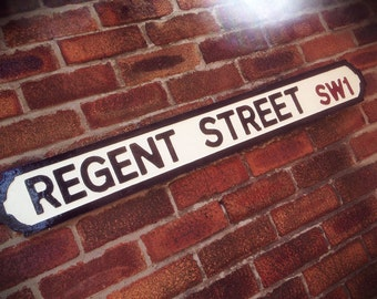Regent Street Faux Cast Iron Old Fashioned London Street Sign