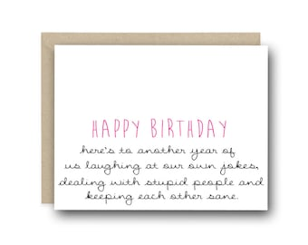 Funny Birthday Card - Here's To Another Year Of Us Laughing - Birthday Card Friend, Card For Friend, Funny Greeting Cards, Card For Her