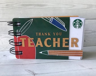 STARBUCKS Teacher Notebook with gift card covers front and back