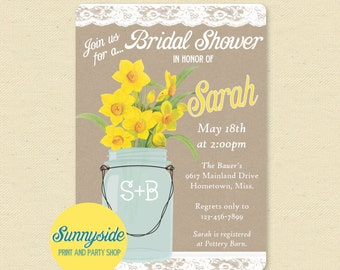 Daffodils Bridal Shower Invitation, Mason Jar Printable Invite, Spring Wedding Shower, Burlap and Lace, Yellow