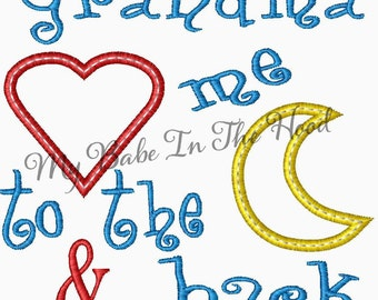 Grandma Loves Me to the Moon and Back Embroidery Applique Design