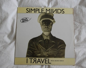 """Simple Minds - I Travel 12"""" Remix Maxi-Single (French first release, 600 289)"""