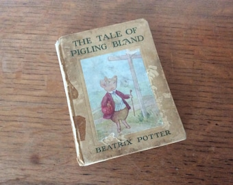 Antique 1912 The Tale of Pigling Bland, Beatrix Potter