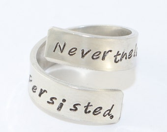 Nevertheless She Persisted Ring - Wrap Twist Ring - Resistance Ring - Feminism Ring - Feminist Jewelry - Sizes 5, 6, 7, 8, 9, 10, 11, 12, 13