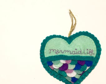 Felt Hand Embroidered Mermaid Life Wall Hanging, Gift Tag, or Ornament