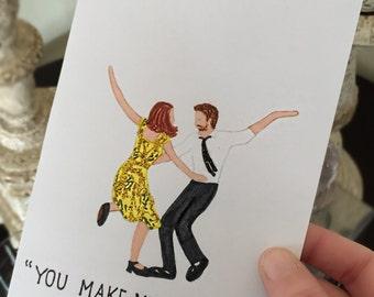 You Make Me Go LA LA- Greeting Card