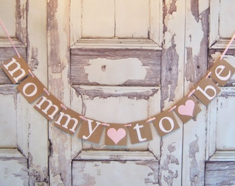 Mommy To Be banner, baby shower banner,custom colors, baby shower decor, baby shower garland, BABY Shower Decoration, Maternity Photo Prop