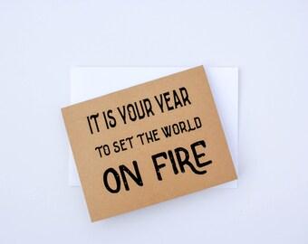 Set the World on Fire-Birthday Card
