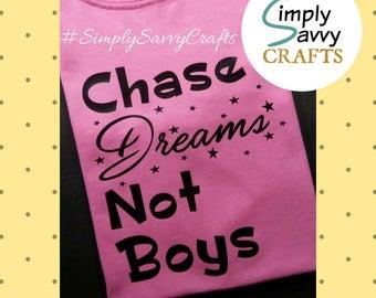 Chase Dreams Not Boys, Girl's Apparel, Girl's Shirt, Kid's Shirt, Toddler Tee, Dreams Shirt, Pink Kid's Shirt, Girl's Hoodie