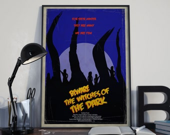 Beware the Witches of the Dark B-movie style Poster