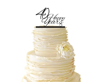 40 Happy Years Wedding Anniversary - 40 Years -  Acrylic or Baltic Birch Wedding/Special Event Cake Topper - 012