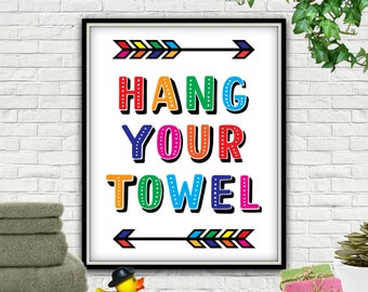 Hang Your Towel PRINTABLE, Hang Your Towel, Bath Room Rules, Hang Your Towel, Bathroom Rules, Bathroom Rules Sign, Bathroom Rules Printable