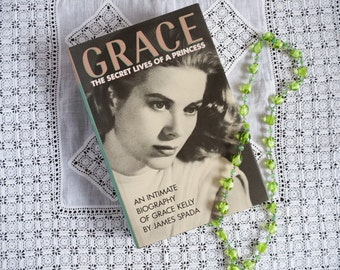 Vintage book: 'Grace - the secret lives of a princess' an intimate biography of Grace Kelly by James Spada - 1987 - first edition hardcover