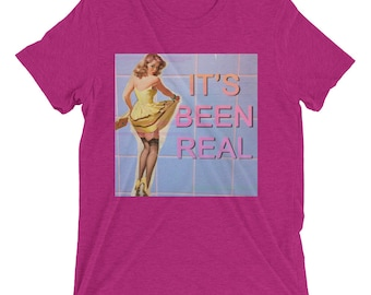 It's been real classic pinup do you Jenny contemporary art Short sleeve t-shirt