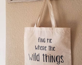 Everyday Tote Bag- Find Me Where the Wild Things Are