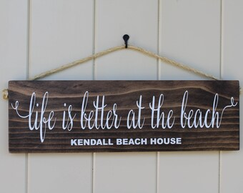 Beach Sign/Life is Better at the Beach Sign/Beach House Gift /Nautical Decor/Rustic Wood Sign /Beach Lover Sign/Indoor Outdoor/Beach Porch