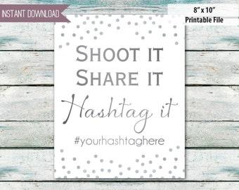 "Wedding hashtag Wedding instagram sign Shoot it Share it hashtag it silver glitter 8"" x 10"""