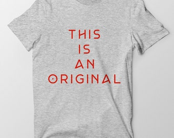 This Is An Original Tee - Heather Gray