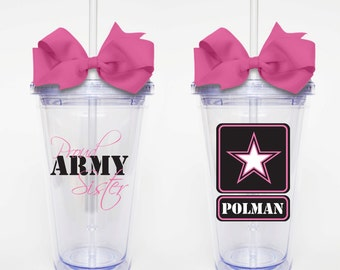Proud Army Sister - Acrylic Tumbler Personalized Cup