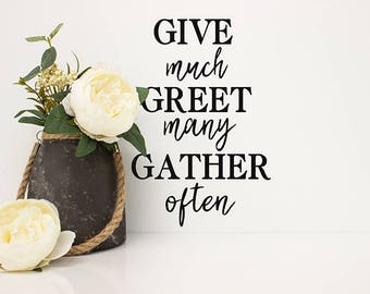 Thanksgiving Decor, Thanksgiving Decal, Give Much Greet Many Gather Often Wall Decal, Farmhouse Wall Decals, Entryway Decor, Wall Decals