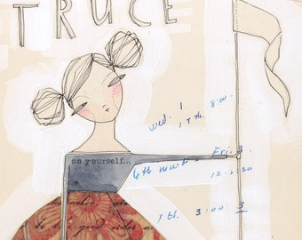TRUCE - an art print about SELF ACCEPTANCE - 8 x 10 - limited edition - archival - by cori dantini