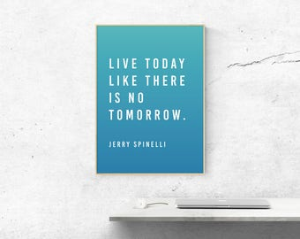 Inspirational Quote, Framed Quotes, Printable Quotes, 50 x 70 Poster, Wall Art Prints, Instant Download, Motivational Quotes, Quote Prints