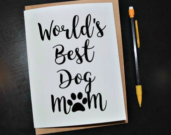World's Best Dog Mom 5x7 Greeting Card