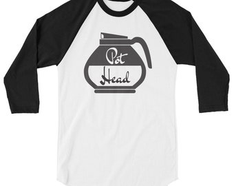 Pot Head Coffee - 3/4 sleeve raglan shirt