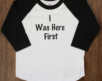I Was Here First, Proud Big Brother, Big Brother Shirt, Big Brother, Big Sister, I was here First, Proud Big Sister, New Baby