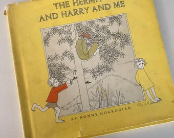 1972 The Hermit and Harry and Me by Nonny Hogrogian - Hardcover - Dust Jacket - Story of Friendship