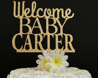 Welcome Baby Cake Topper - Personalized - Baby Shower Cake Topper - New Baby - Baby Shower Glitter Cake Decoration - Baby Sprinkle