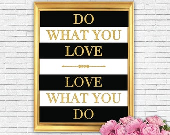 Do What You Love Wall Art; Printable Art; Typography Print; Quotes; INSTANT DOWNLOAD