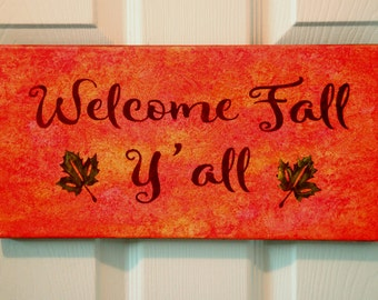 Welcome Fall Y'all/Canvas/Painting/Home Decor/