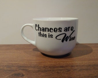 Chances are... this is Wine Decal