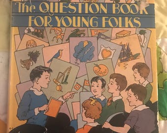 The Question Book for Young Folks Sylvia Weil Platt and Munk Co 1942