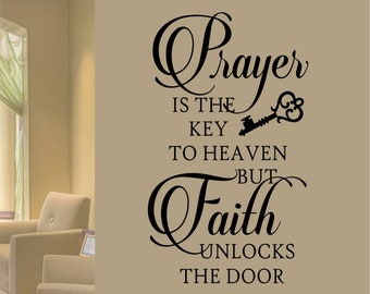 Prayer Is Key Quote, Vinyl Wall Lettering, Vinyl Wall Decals, Vinyl Letters,